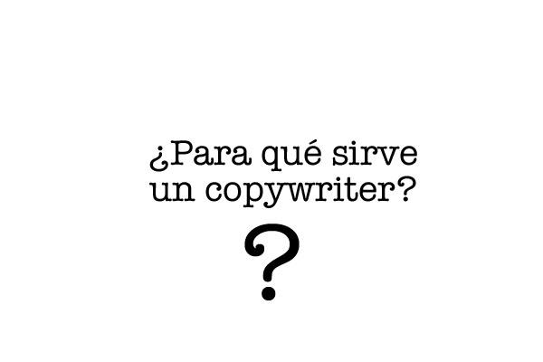 Para qué sirve un copywriter